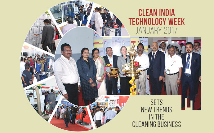 Clean India Technology Week 2017 Sets New Trends In The Cleaning Business
