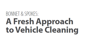 BONNET & SPOKES: A Fresh Approach to Vehicle Cleaning