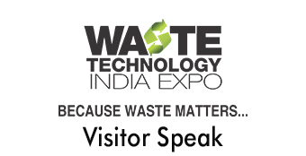 Waste Technology India Expo Visitors Speak