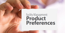 Facility Management: <br><b>Product Preferences</b>